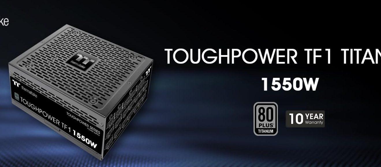 Toughpower TF1 1550W Titanium